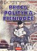 Wiszenko Tomasz - Praca polityka pieniądze