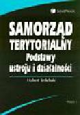 Izdebski Hubert - Samorząd terytorialny Podstawy ustroju i działalności