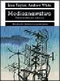 Taylor Lisa, Willis Andrew - Medioznawstwo Teksty, instytucje i odbiorcy