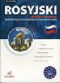 Rosyjski Mówisz i rozumiesz. Multimedialny kurs dla początkujących i zaczynających naukę