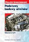 Luft Stanisław - Podstawy budowy silników