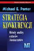 Porter Michael E. - Strategia konkurencji