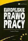 Florek Ludwik - Europejskie prawo pracy