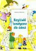 Walkowska Katarzyna - Krzyżówki tematyczne dla dzieci