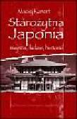 Kanert Maciej - Starożytna Japonia Miejsca ludzie historia