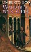 Eco Umberto - Wahadło Foucaulta