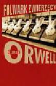 Orwell George - Folwark zwierzęcy