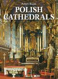 Bujak Adam - Polish Cathedrals