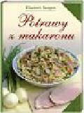 Bangert Elisabeth - Potrawy z makaronu