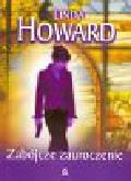 Howard Linda - Zabójcze zauroczenie