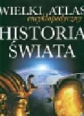 Wielki atlas encyklopedyczny Historia świata