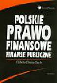 Chojna-Duch Elżbieta - Polskie prawo finansowe. Finanse publiczne