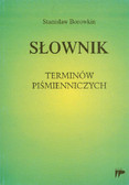 Borowkin Stanisław - Słownik terminów piśmienniczych