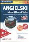 Angielski Pakiet Idiomy i Phrasal Verbs. dla średnio zaawansowanych i zaawansowanych B!-C1