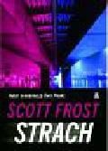 Frost Scott - Strach