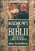 Świderkówna Anna - Rozmowy o Biblii Opowieści i przypowieści