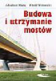 Madaj Arkadiusz, Wołowicki Witold - Budowa i utrzymanie mostów