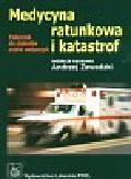 Medycyna ratunkowa i katastrof. Podręcznik dla studentów uczelni medycznych