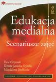 Grzesiak Ewa, Janicka-Szyszko Renata, Steblecka Magdalena - Edukacja medialna. Scenariusze zajęc