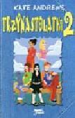 Andrews Kate - Trzynastolatki 2