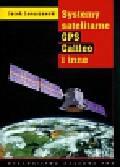 Januszewski Jacek - Systemy satelitarne GPS Galileo i inne
