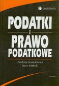 Gomułowicz Andrzej, Małecki Jerzy - Podatki i prawo podatkowe