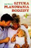 Rotzer Josef - Sztuka planowania rodziny