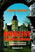 Opaliński Edward - Rodziny wielkosenatorskie w Wielkopolsce, na Kujawach i na Mazowszu za Zygmunta III