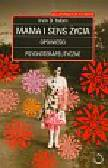 Yalom Irvin - Mama i sens życia opowieści psychoterapeutyczne
