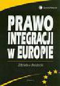 Brodecki Zdzisław - Prawo integracji w Europie