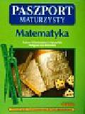 Miziołek Adam Włodzimierz, Miziołek Małgorzata - Paszport maturzysty Matematyka