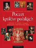 Czwojdrak Bożena, Morawiec Jakub, Sperka Jerzy - Poczet królów polskich