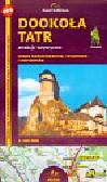 Dookoła Tatr atrakcje turystyczne 1: 100 000. mapa samochodowa, rowerowa i narciarska