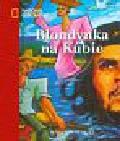Pawlikowska Beata - Blondynka na Kubie
