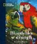 Pawlikowska Beata - Blondynka w dżungli