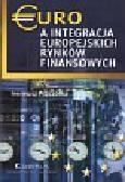 Pszczółka Ireneusz - Euro a integracja europejskich rynków finansowych
