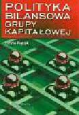 Edyta Piątek - Polityka bilansowa grupy kapitałowej