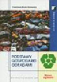 Rosik-Dulewska Czesława - Podstawy gospodarki odpadami