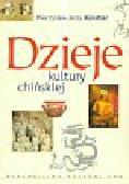 Kunstler Mieczysław Jerzy - Dzieje kultury chińskiej