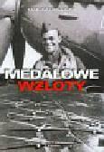 Chwałczyk Tadeusz - Medalowe wzloty