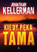 Kellerman Jonathan - Kiedy pęka tama