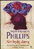 Phillips Suzan Elizabeth - Nie będę damą