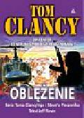 Clancy Tom - Oblężenie