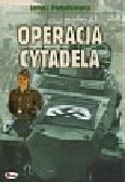 Piekałkiewicz Janusz - Operacja Cytadela