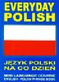 Everyday polish Język polski na co dzień z książką