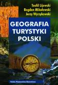 Lijewski Teofil, Mikułowski Bogdan, Wyrzykowski Jerzy - Geografia turystyki Polski