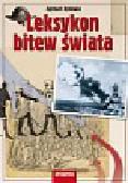 Ryniewicz Zygmunt - Leksykon bitew świata