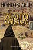 Scaglia Franco - Złoto Mojżesza