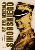Whiteley Justin - Śmierć generała Sikorskiego