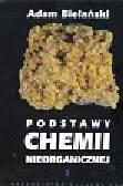 Bielański Adam - Podstawy chemii nieorganicznej 1